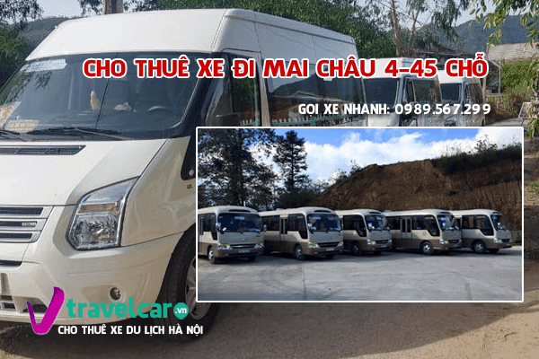 Bảng giá và dịch vụ thuê xe đi Mai Châu 4-45 chỗ giá rẻ tại Hà Nội