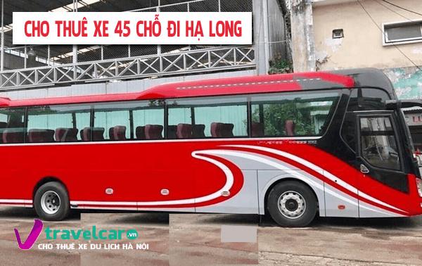 Bảng giá và dịch vụ thuê xe 45 chỗ đi Hạ Long giá rẻ tại Hà Nội