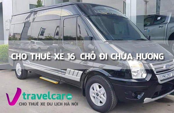 Bảng giá và dịch vụ thuê xe 16 chỗ đi chùa Hương giá rẻ tại Hà Nội