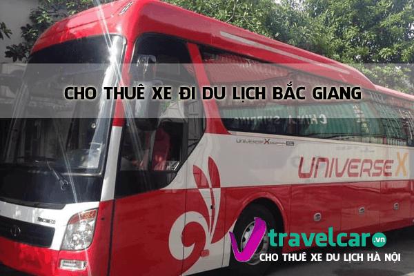 Bảng giá và dịch vụ thuê xe đi Bắc Giang 4-45 chỗ giá tại Hà Nội