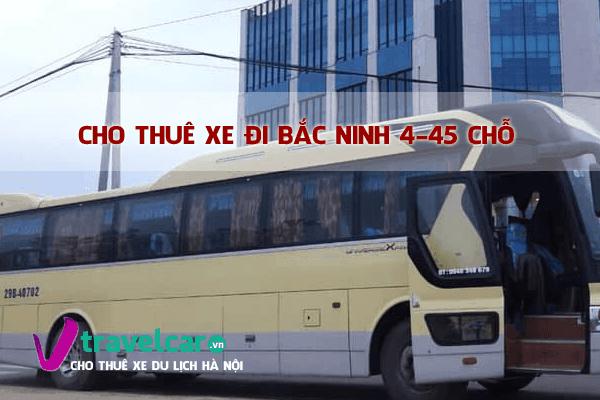 Bảng giá và dịch vụ thuê xe đi Bắc Ninh 4-45 chỗ giá rẻ tại hà nội