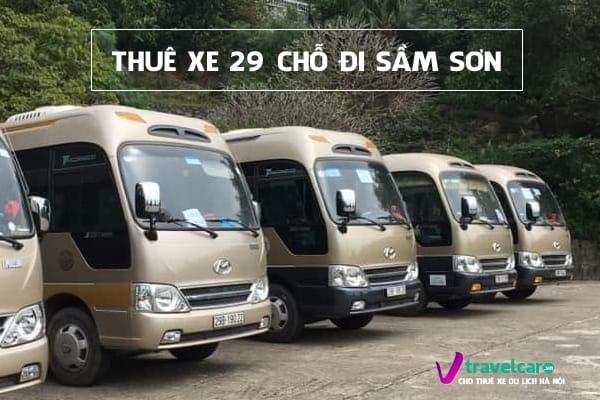 Bảng giá và dịch vụ thuê xe 29 chỗ đi Sầm Sơn giá rẻ tại Hà Nội