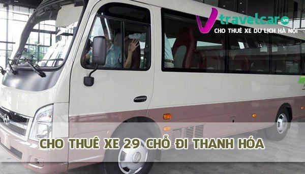 Công ty cho thuê xe 29 chỗ đi Thanh Hóa giá rẻ tại Hà Nội