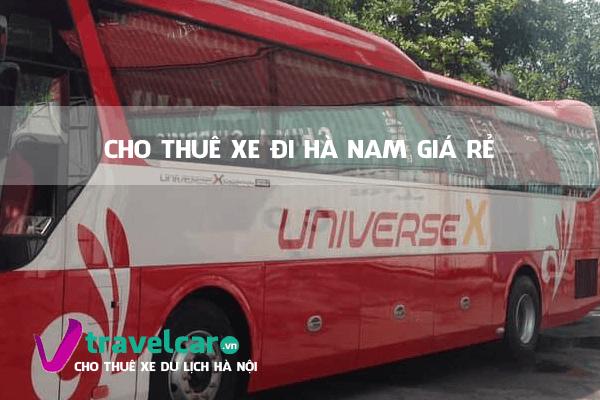 Công ty chuyên cho thuê xe đi Hà Nam(Phủ Lý, Đồng Văn) giá rẻ tại Hà Nội