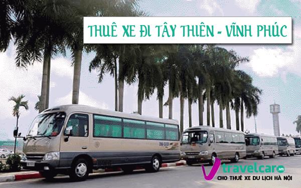 Bảng giá và dịch vụ thuê xe đi Tây Thiên 4-45 chỗ giá rẻ Hà Nội