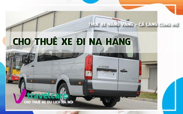 Công ty chuyên cho thuê xe đi Na Hang giá rẻ tại Hà Nội