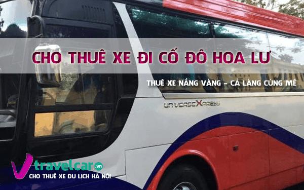 Bảng giá và dịch vụ thuê xe đi cố đô Hoa Lư 4-45 giá rẻ tại hà nội
