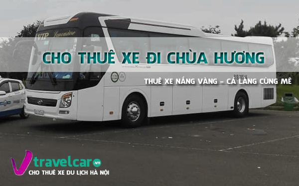 Công ty chuyên cho thuê xe đi chùa Hương giá rẻ, uy tín tại Hà Nội