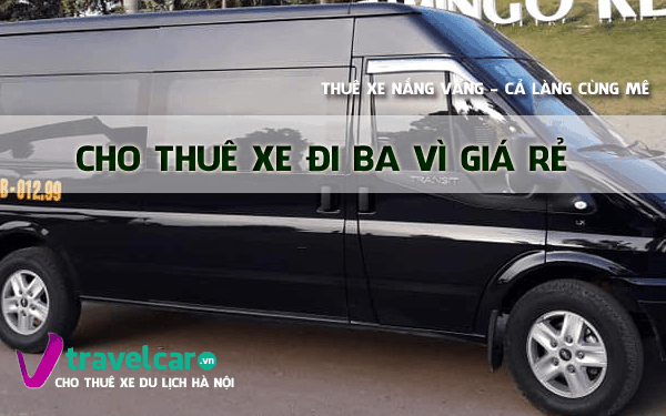 Bảng giá và dịch vụ thuê xe đi Ba Vì 4-45 chỗ giá rẻ tại Hà Nội