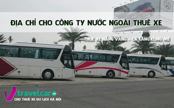 Địa chỉ cho công ty Hàn Quốc cần thuê xe 4 chỗ đến 45 chỗ tại Hà Nội