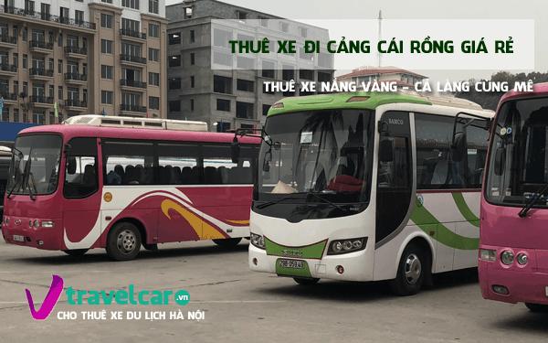 Công ty chuyên cho thuê xe đi Cảng Cái Rồng (Quảng Ninh) giá rẻ tại hà nội