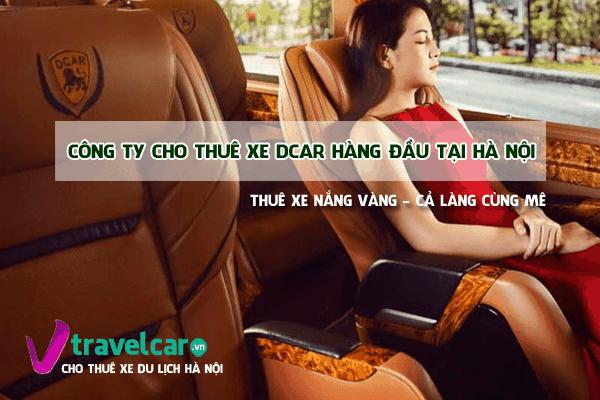 Công ty cho thuê xe Dcar Uy Tín - Chất lượng hàng đầu tại Hà Nội