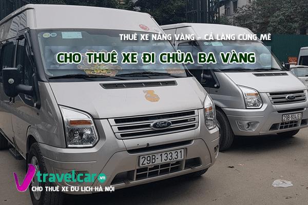 Công ty chuyên cho thuê xe 16 chỗ đi chùa Ba Vàng giá rẻ tại hà nội