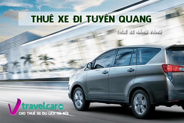 Bảng giá và dịch vụ thuê xe đi Tuyên Quang 4-45 chỗ giá rẻ hà nội