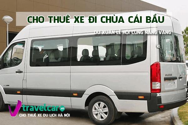 Bảng giá và dịch vụ thuê xe đi chùa Cái Bầu 4-45 chỗ giá rẻ hà nội