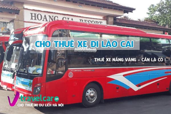 Bảng giá và dịch vụ thuê xe đi Lào Cai 4-45 chỗ giá rẻ tại hà nội