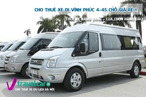 Bảng giá và dịch vụ thuê xe đi Vĩnh Phúc 4-45 chỗ giá rẻ tại hà nội