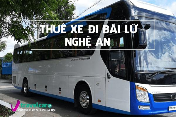 Công ty chuyên cho thuê xe đi Bãi Lữ(Nghệ An) giá rẻ tại hà nội
