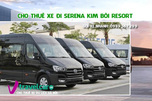 Công ty chuyên cho thuê xe đi Serena Kim Bôi giá rẻ - uy tín tại hà nội