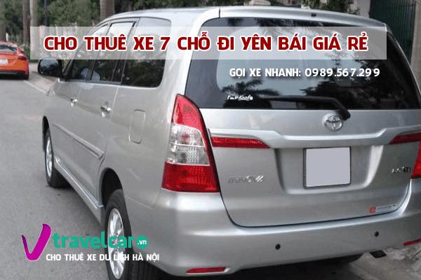 Công ty chuyên cho thuê xe 7 chỗ Hà Nội Yên Bái giá rẻ tại Hà Nội.