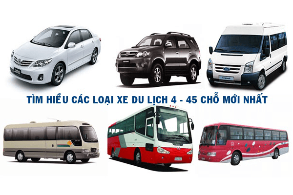 Tìm hiểu về các loại xe du lịch 4 - 45 chỗ mới nhất hiện nay