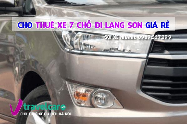 Công ty chuyên cho thuê xe 7 chỗ đi Lạng Sơn giá rẻ - uy tín tại hà nội.
