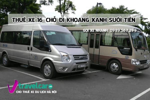Dịch vụ thuê xe 16 chỗ đi Khoang Xanh Suối Tiên giá rẻ tại hà nội
