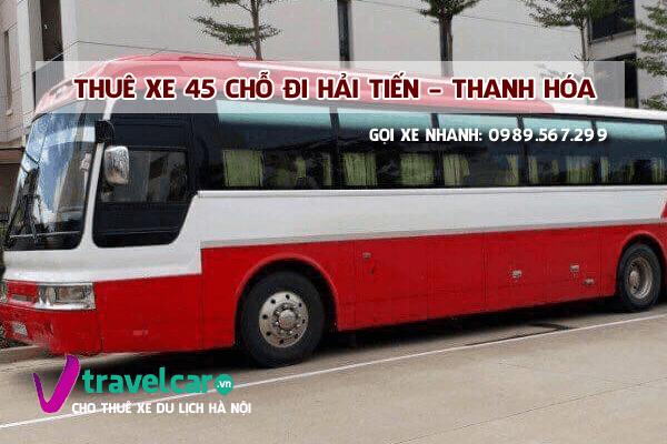 Công ty chuyên cho thuê xe 45 chỗ đi Hà Nội Hải Tiến giá rẻ nhất.