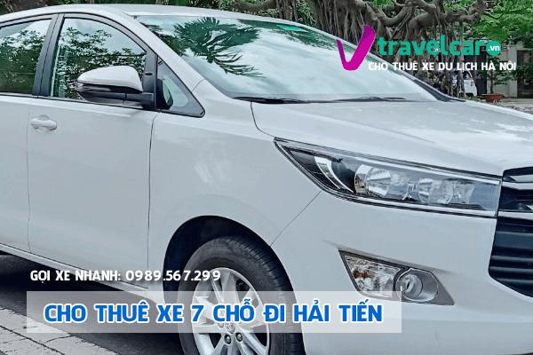 Công ty chuyên cho thuê xe 7 chỗ đi Hải Tiến giá rẻ nhất hà nội.