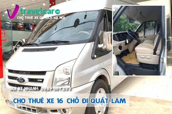 Công ty chuyên cho thuê xe 16 chỗ đi Quất Lâm giá rẻ tại Hà Nội.