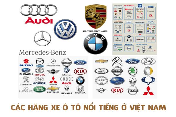 Các hãng xe ô tô nổi tiếng ở Việt Nam | Ý nghĩa và cách nhận biết