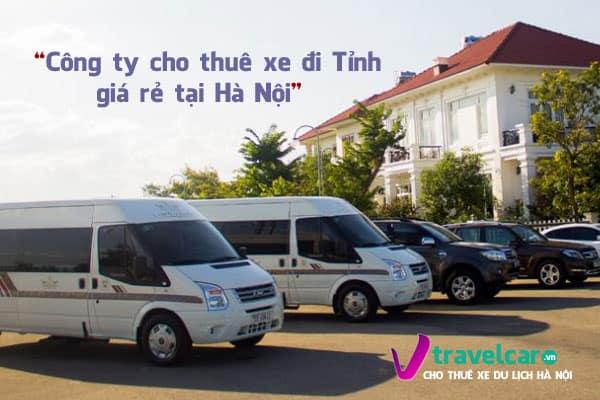 Thuê xe đi tỉnh giá rẻ, xe đẹp | Dịch vụ cho thuê xe tại Hà Nôi