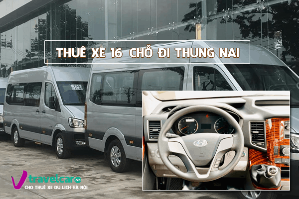 Công ty chuyên cho thuê xe du lịch 16 chỗ đi Thung Nai tại Hà Nội