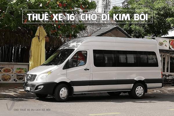 Công ty cho thuê xe du lịch 16 chỗ đi Kim Bôi giá rẻ nhất hà nội