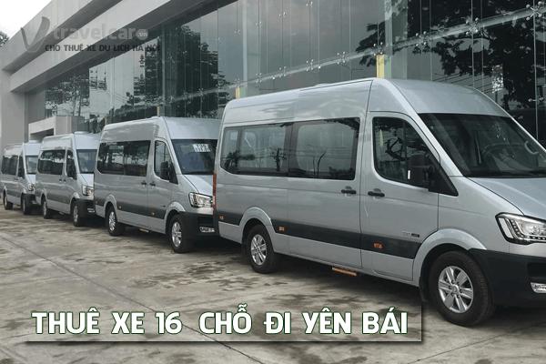 Công ty cho thuê xe du lịch 16 chỗ đi Yên Bái giá rẻ tại hà nội
