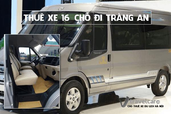 Công ty cho thuê xe du lịch 16 chỗ đi Tràng An giá rẻ tại hà nội