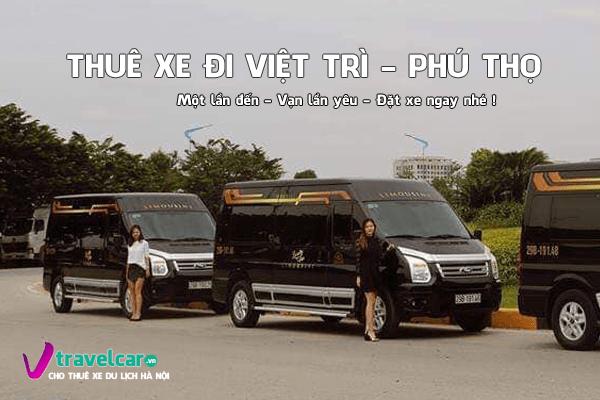 Bảng giá và dịch vụ thuê xe đi Việt Trì 4-45 chỗ giá rẻ tại hà nội