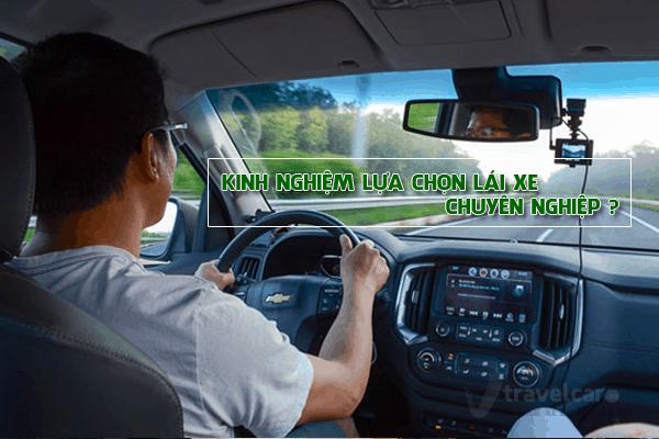 Kinh nghiệm chọn lái xe du lịch chuyên nghiệp, hiệu quả hiện nay