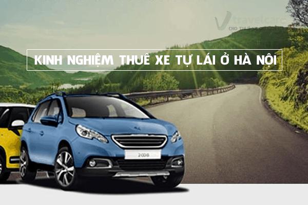 Tổng hợp kinh nghiệm thuê xe tự lái ở Hà Nội