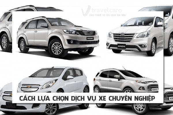 Cách lựa chọn dịch vụ thuê xe chuyên nghiệp | Travelcar.vn