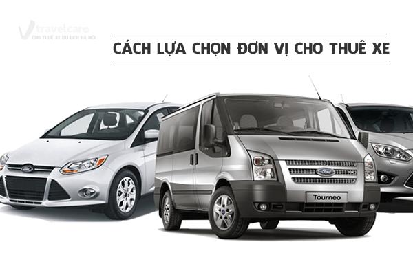 #101 Cách chọn đơn vị cho thuê xe du lịch | Travelcar.vn