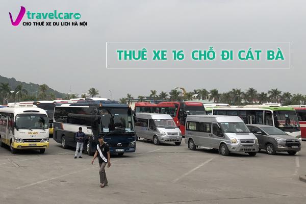Công ty chuyên cho thuê xe 16 chỗ đi Cát Bà giá rẻ tại Hà Nội