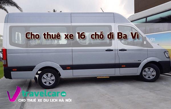 Bảng giá và dịch vụ thuê xe 16 chỗ đi Ba Vì giá rẻ tại Hà Nội