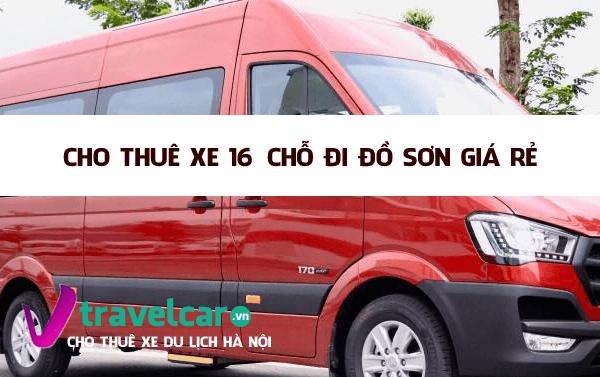 Bảng giá và dịch vụ thuê xe 16 chỗ đi Đồ Sơn giá rẻ tại Hà Nội