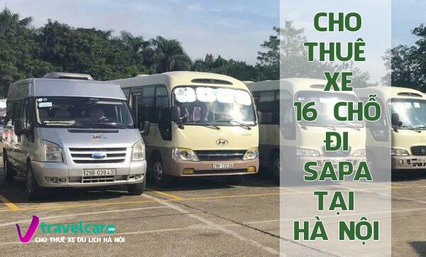 Công ty cho thuê xe 16 chỗ đi Sapa giá rẻ tại Hà Nội