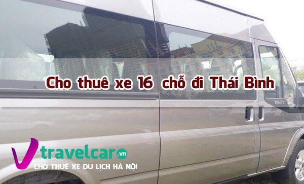 Công ty cho thuê xe 16 chỗ đi Thái Bình giá rẻ tại Hà Nội