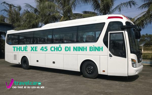 Bảng giá và dịch vụ thuê xe 45 chỗ đi Ninh Bình giá rẻ tại Hà Nội