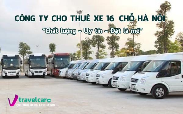 Bảng giá và dịch vụ cho thuê xe 16 chỗ giá rẻ tại Hà Nội