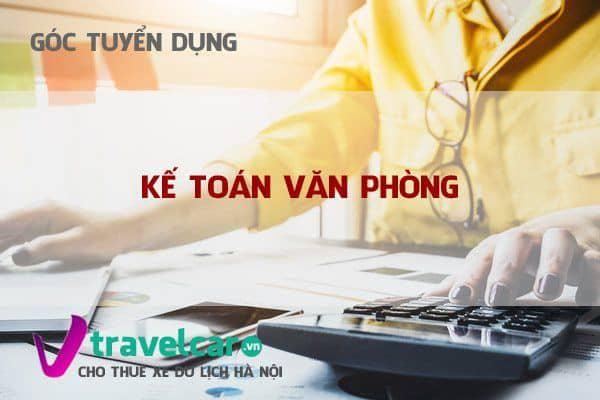 Cần tuyển kế toán văn phòng đi làm ngay tại Hà Nội