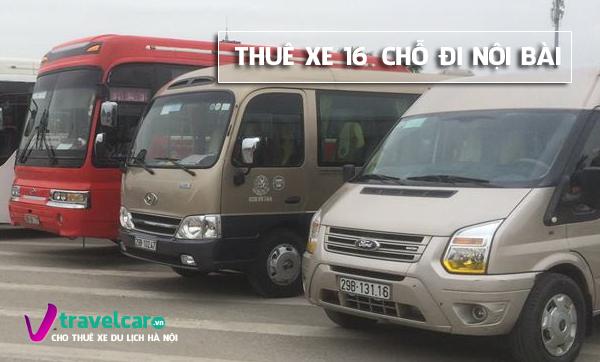 Xe 16 chỗ đời mớivà dịch vụ cho thuê xe đi Nội Bài